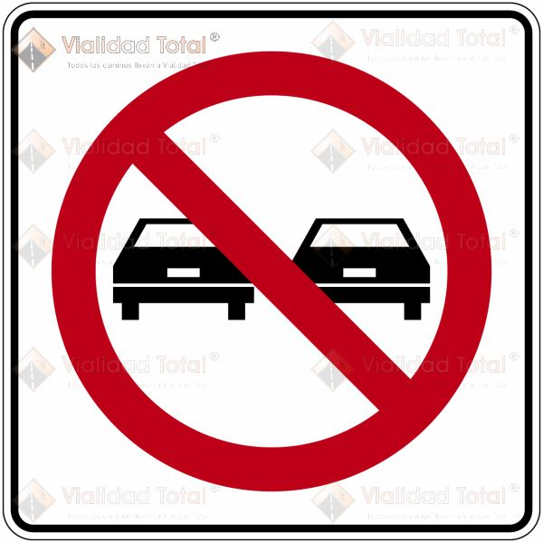 Señal Restrictiva SR-18 Prohibido Rebasar