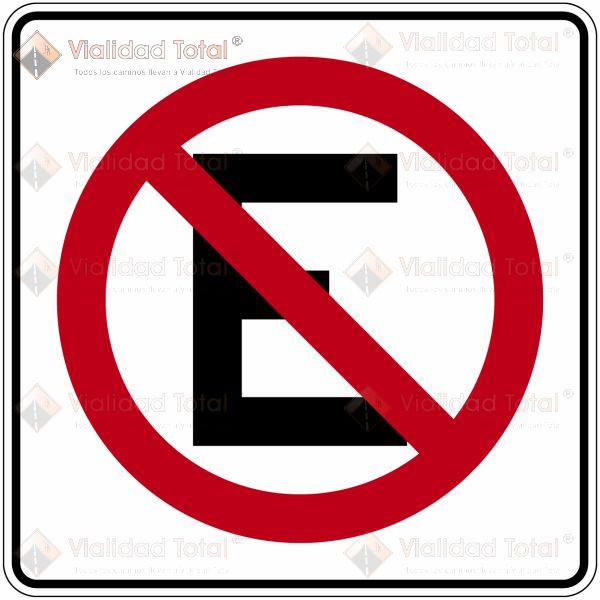 Señal Restrictiva SR-22 Prohibido Estacionarse