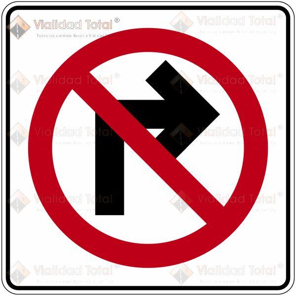 Señal Restrictiva SR-23 Prohibida la Vuelta a la Derecha