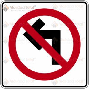 Señal Restrictiva SR-24 Prohibida la Vuelta a la Izquierda
