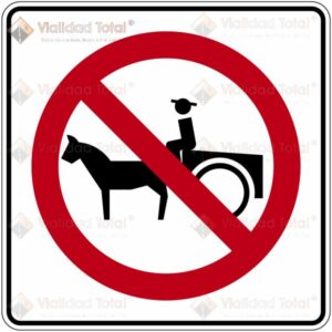 Señal Restrictiva SR-28 Prohibida la Circulación de Vehículos de Tracción Animal