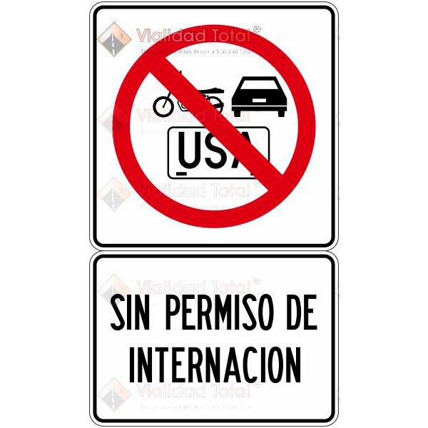 Señal Restrictiva SR-36 Prohibido el Paso a Vehículos sin Permiso de Internación